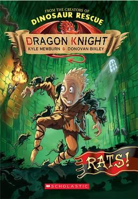 Dragon Knight: #2 Rats! by Kyle Mewburn