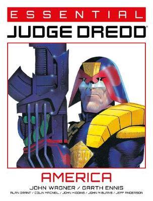 Essential Judge Dredd: America by John Wagner