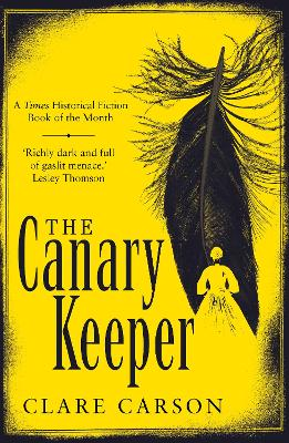 The Canary Keeper by Clare Carson