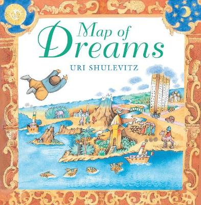 Map of Dreams by Uri Shulevitz