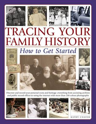 Tracing Your Family History How to Get Started by