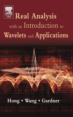 Real Analysis with an Introduction to Wavelets and Applications book