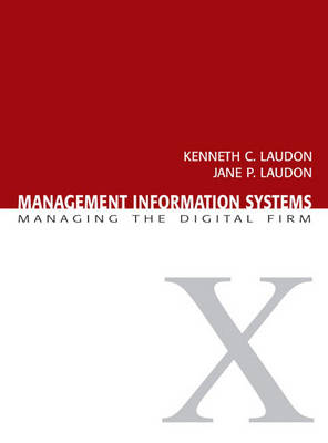Management Information Systems by Kenneth C. Laudon