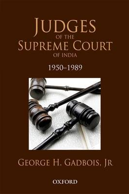 Judges of the Supreme Court of India by George H. Gadbois
