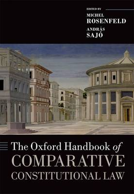 Oxford Handbook of Comparative Constitutional Law by Michel Rosenfeld