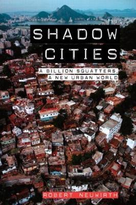 Shadow Cities by Robert Neuwirth