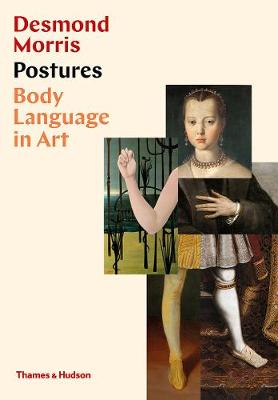 Postures: Body Language in Art by Desmond Morris