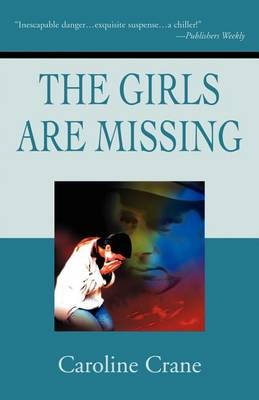 Girls Are Missing by Caroline Crane