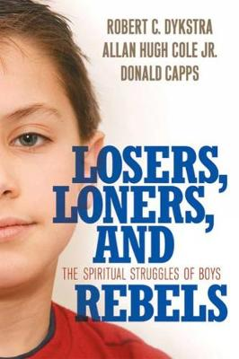 Losers, Loners, and Rebels by Robert C. Dykstra