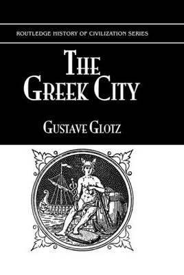 The Greek City Its Institutions Part 7 by Glotz