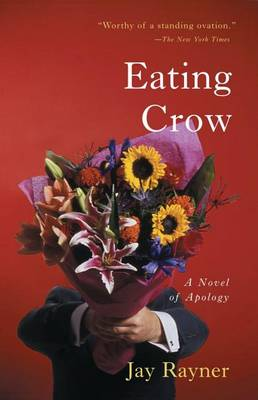 Eating Crow by Jay Rayner