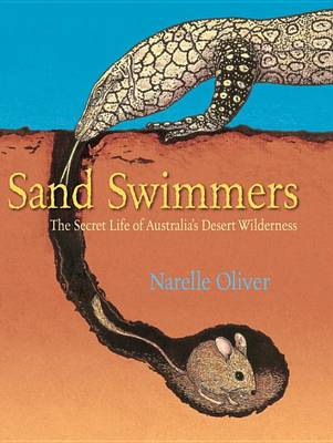 Sand Swimmers by Narelle Oliver