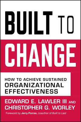 Built to Change by Edward E. Lawler, III