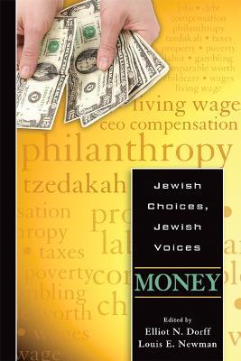 Jewish Choices, Jewish Voices by Elliot N. Dorff