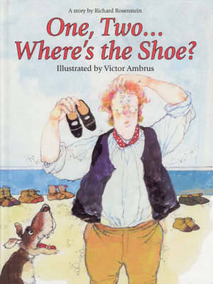 One, Two...Where's the Shoe? by Richard Rosenstein