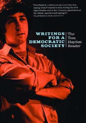 Writings for a Democratic Society by Tom Hayden