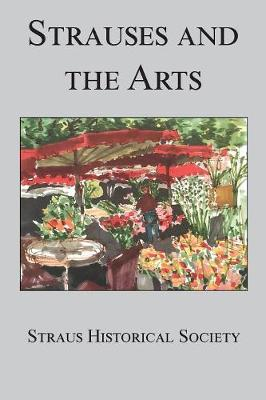 Strauses and the Arts by Joan Adler