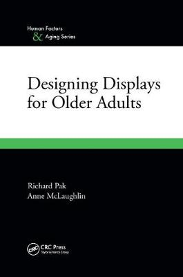 Designing Displays for Older Adults by Anne McLaughlin