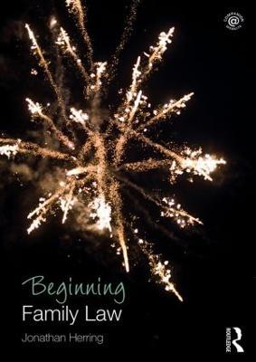 Beginning Family Law by Jonathan Herring