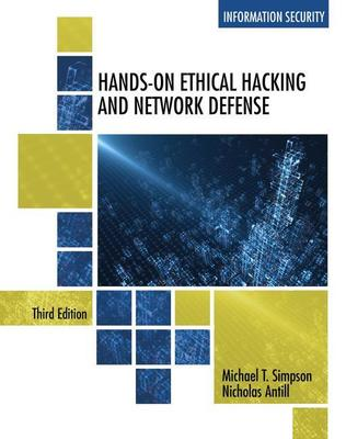 Hands-On Ethical Hacking and Network Defense by Michael Simpson