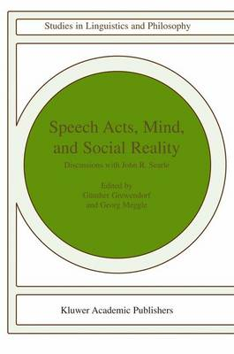 Speech Acts, Mind, and Social Reality by Gunther Grewendorf