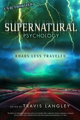 Supernatural Psychology by Travis Langley