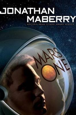 Mars One by Jonathan Maberry