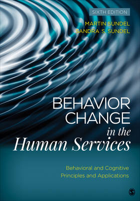Behavior Change in the Human Services by Martin Sundel