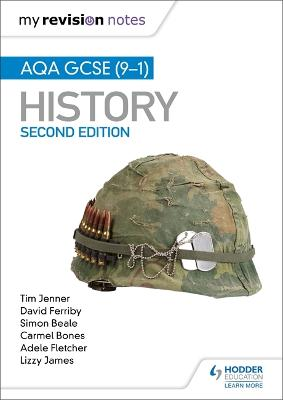 My Revision Notes: AQA GCSE (9-1) History, Second Edition: Target success with our proven formula for revision by Tim Jenner