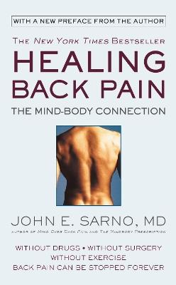 Healing Back Pain (Reissue Edition) by John E. Sarno