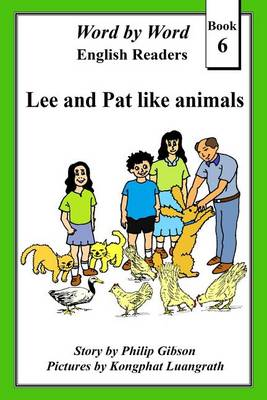 Lee and Pat Like Animals by Philip Gibson