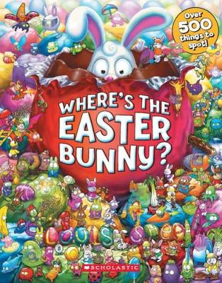 Where's the Easter Bunny by Shea,Louis