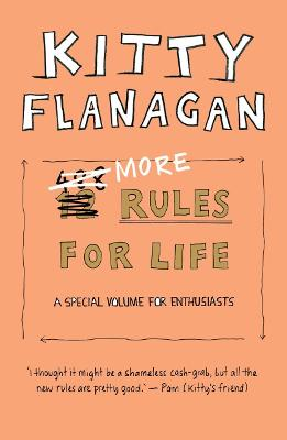 More Rules for Life: A special volume for enthusiasts book