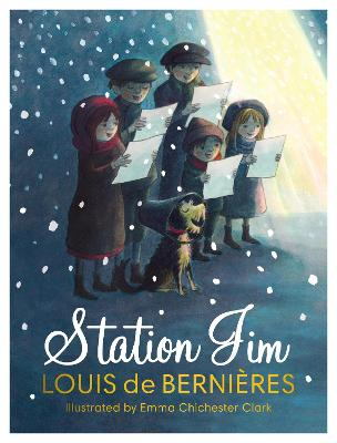 Station Jim: A perfect heartwarming Christmas gift for children and adults by Louis de Bernieres