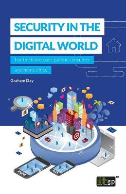 Security in the Digital World by Graham Day
