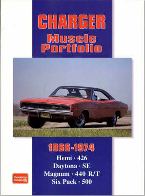 Dodge Charger Muscle Portfolio 1966-1974 by R.M. Clarke