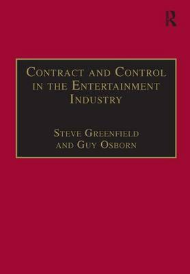 Contract and Control in the Entertainment Industry by Steve Greenfield