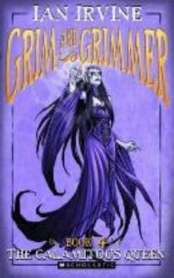 Grim and Grimmer #4: Calamitous Queen book
