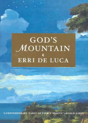 God's Mountain by Erri Deluca