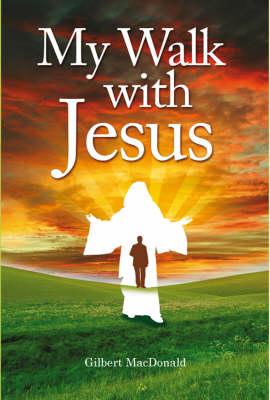 My Walk with Jesus book