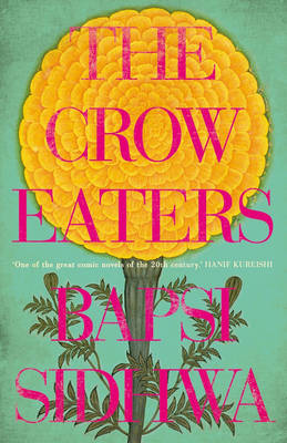 Crow Eaters by Bapsi Sidhwa