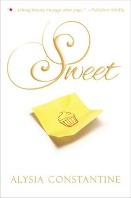 Sweet by Alysia Constantine