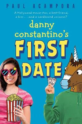 Danny Constantino's First Date by Paul Acampora