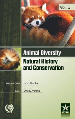 Animal Diversity Natural History and Conservation Vol. 5 by Dr Vijay Kumar Gupta