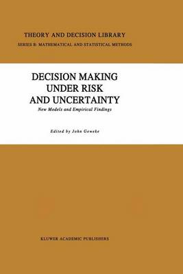 Decision Making Under Risk and Uncertainty by John Geweke