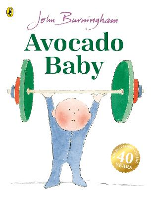 Avocado Baby by John Burningham