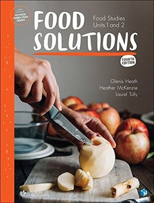 Food Solutions: Food Studies Units 1 & 2 (Student Book with 4 Access  Codes) by Glenis Heath