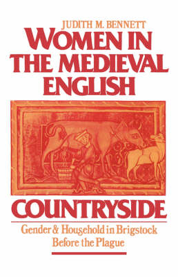 Women in the Mediaeval English Countryside by Judith M. Bennett