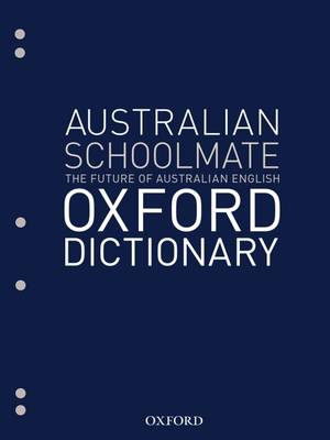 Australian Schoolmate File Dictionary by Mark Gwynn