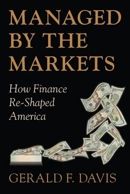 Managed by the Markets by Gerald F. Davis
